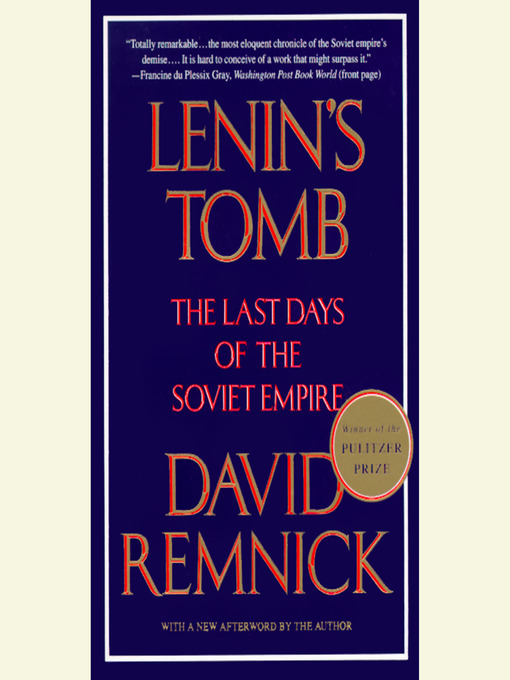 Title details for Lenin's Tomb by David Remnick - Available
